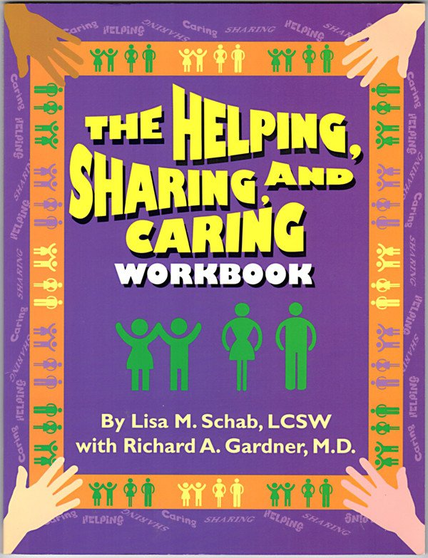 The Helping, Sharing, and Caring Workbook