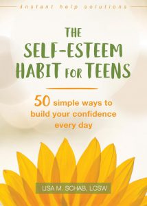 The Self-Esteem Habit for Teens
